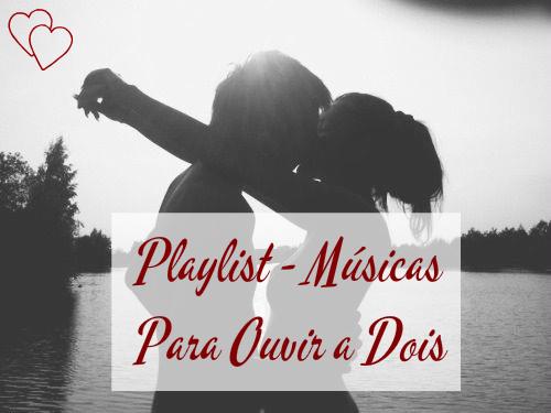 playlist-musica-dia-dos-namorados